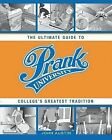 Prank University: The Ultimate Guide to College's Greatest Tradition by John Austin (Paperback / softback, 2006)