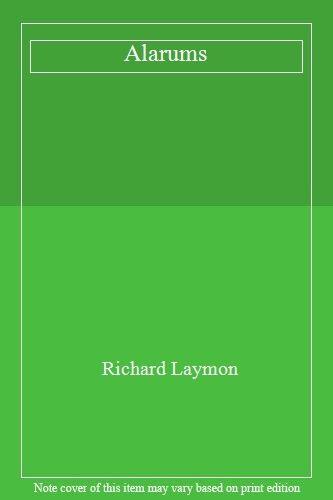 Alarums By Richard Laymon. 9780747206972