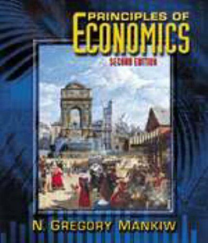 Principles of Economics By N. Gregory Mankiw. 9780030259517