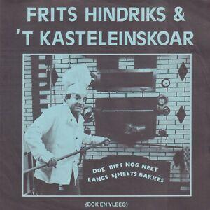 FRITS-HINDRIKS-Doe-Bies-Nog-Neet-Langs-Sjmeets-Bakkes-1981-CARNAVAL-SINGLE-7-034