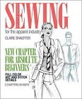 Sewing for the Apparel Industry by Claire B. Shaeffer (Paperback, 2011)