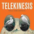 Parallel Seismic Conspiracies [EP] [Digipak] by Telekinesis (CD, Oct-2010, Merge)