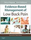 Evidence-Based Management of Low Back Pain by Simon Dagenais, Scott Haldeman (Hardback, 2011)