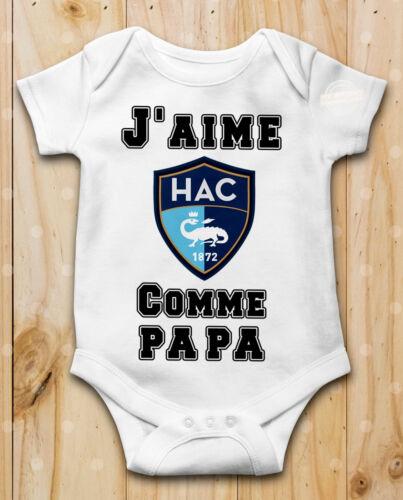 Body bébé J aime le Havre AC Comme Papa Manche Courte ou Longue