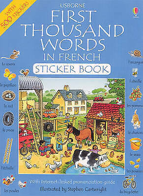 First Thousand Words in French: Sticker Book (First thousand words sticker book)