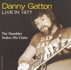 Live In 1977: The Humbler Stakes His Claim * by Danny Gatton (CD, Jul-2007, Powerhouse)
