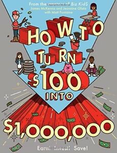 How-to-Turn-100-into-1-000-000-Earn-Save-Invest-Paperback-by-James-McKenna