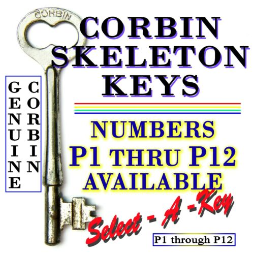 Numbers P1 Thru P12 Available Select One Or More Vintage Corbin Skeleton Keys