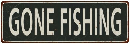 Gone Fishing  Vintage Look Shabby Chic Gift Metal Sign 106180062042