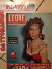 Le Ore N.78 Anno 1954 Con Gina Lollobrigida Raro