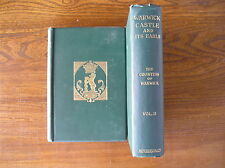 The Countess of Warwick - Warwick Castle and its Earls.  2 Vols. 1903.