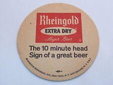 Beer COASTER ~*~ RHEINGOLD Extra Dry Lager 10 Minute Head ~*~ New York & N.J.