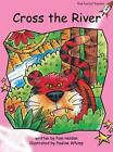 Cross the River by Pam Holden (Paperback, 2015)