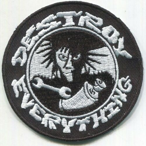 Destroy Everything Embroidered Patch Filth Punk Rock Iron On FREE SHIPPING!