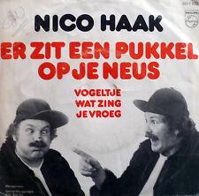 """7 """" 1979  RARE! NICO HAAK Er Zit Een Pukkel Op Je Neus"""