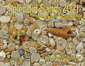 """SPLENDID SANDS CALENDAR 2021 """"Exploring the Science and Beauty of Sand"""""""
