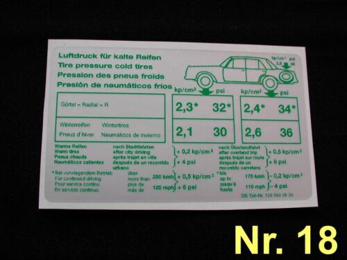 Aufkleber Reifendruck Mercedes W109 300Se Cab W111 280SE 3,5 Cab W112 300SEL 6,3