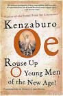 Rouse Up O Young Men of the New Age! by Kenzaburao Aoe, Kenzaburo Oe (Paperback / softback, 2003)