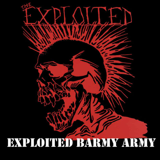 The Exploited - Exploited Barmy Army: The Collection