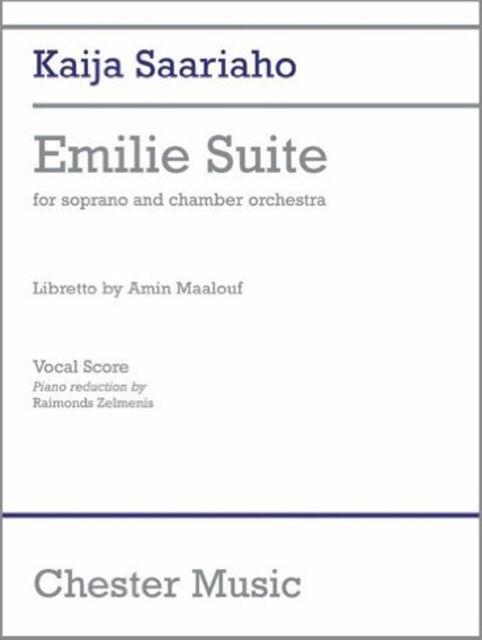 Saariaho Kaija Emilie Suite Soprano Vocal Score, New, Various Book