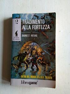Libro-game-2-Tradimento-alla-Fortezza-terra-di-mezzo-Edizioni-E-Elle-Tolkien