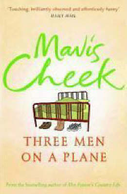 1 of 1 - Three Men on a Plane, Cheek, Mavis, Very Good Book