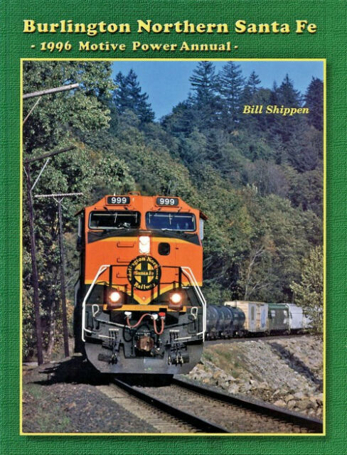 BNSF 1996 Motive Power Annual: (new book) COLOR photos of all 21 Divisions, more