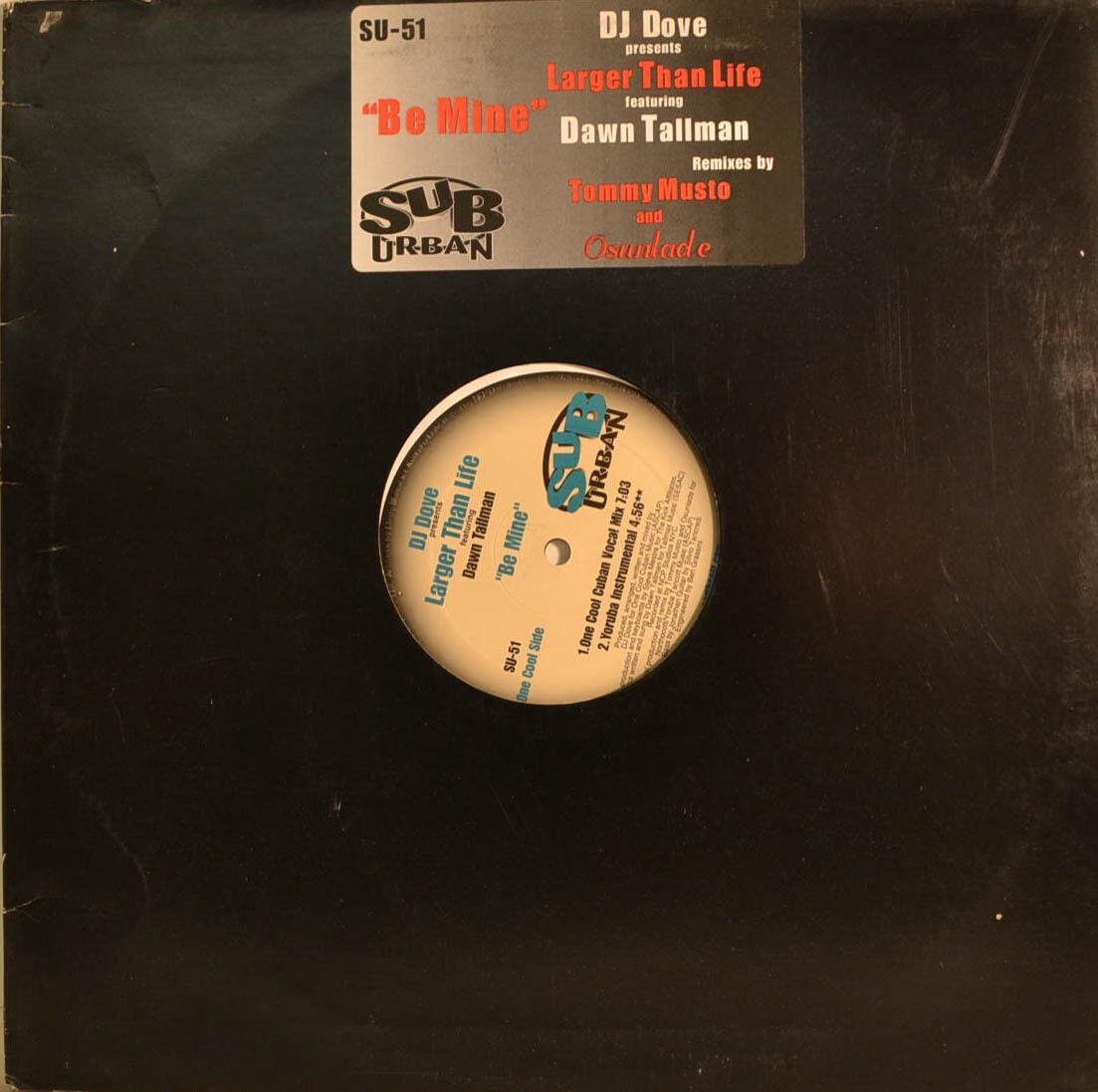 """DJ Dove feat.dawn Tallman - LARGER THEN LIFE - Béna 12 \""""Maxi (U 334)"""
