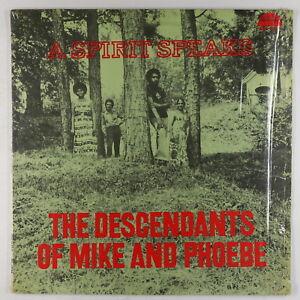 Descendants-Of-Mike-amp-Phoebe-A-Spirit-Speaks-LP-Strata-East-Shrink