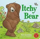 Itchy Bear by Neil Griffiths (Board book, 2016)