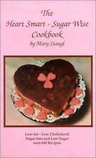 The Heart Smart--Sugar Wise Cookbook: Low-Fat--Low Cholesterol Sugar Free and