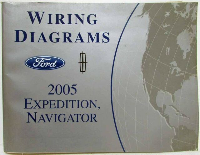 2005 Ford Expedition  U0026 Lincoln Navigator Electrical Wiring Diagrams Manual