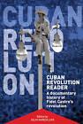 Cuban Revolution Reader: A Documentary History by Ocean Press (Paperback, 2007)