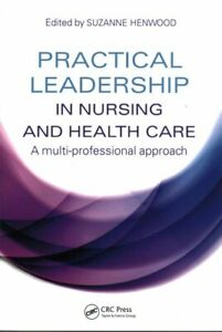 Practical-Leadership-in-Nursing-and-Health-Care-A-Multi-Profess-9781444172355