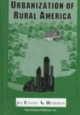 Urbanization of Rural America by Henderson, Donald A.
