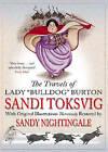 The Travels of Lady Bulldog Burton by Sandy Nightingale, Sandi Toksvig (Paperback, 2004)