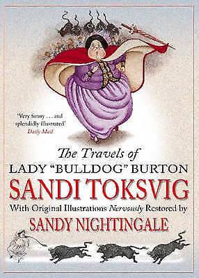 """AS NEW"" The Travels Of Lady Bulldog Burton, Nightingale, Sandy, Toksvig, Sandi,"
