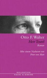 Herr-Tourel-Roman-Otto-F-Walter