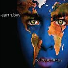 Eclectic Circus by Earth Boy (CD, Dec-2011, CD Baby (distributor))