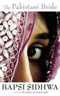 The Pakistani Bride by Bapsi Sidhwa 9781571310637 Paperback 2008