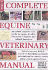 The Complete Equine Veterinary Manual by Marcy Pavord, Tony Pavord (Paperback, 2002)