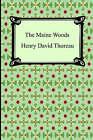 The Maine Woods by Henry David Thoreau (Paperback / softback, 2006)
