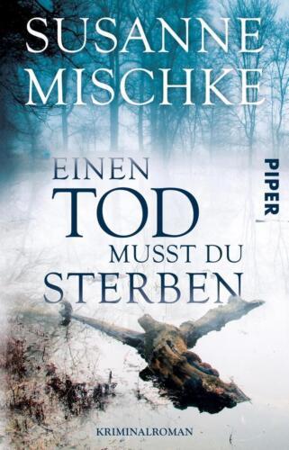 1 von 1 - Susanne Mischke - Einen Tod musst du sterben - UNGELESEN