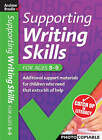Supporting Writing Skills 8-9 by Andrew Brodie, Judy Richardson (Paperback, 2007)