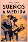 Suenos a Medida (Tailor-Made Dreams) by Nuria Pradas (Paperback / softback, 2016)