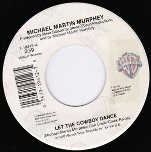 "MICHAEL MARTIN MURPHEY - Let The Cowboy Dance 7"" 45"