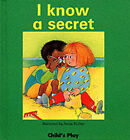 I Know a Secret by Annie Kubler, Susan C. Baker (Mixed media product, 1988)
