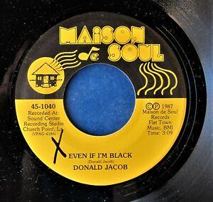 LOUISIANA-ZYDECO-BLUES-45-DONALD-JACOB-Even-If-I-m-Black-Ladies-I-m-For-Hire
