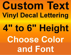 4 5 Or 6 Inch Height Custom Vinyl Decalstext Lettering Numbers Stickers Signs Ebay