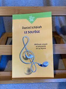 Daniel Ichbiah Le Solfège méthode simple et amusante en 14 lecons ed. Librio